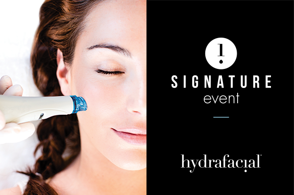 HYDRAFACIAL Exclusive Event